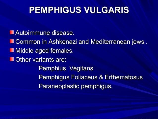 Jew Detector: Vesiculobullous Diseases