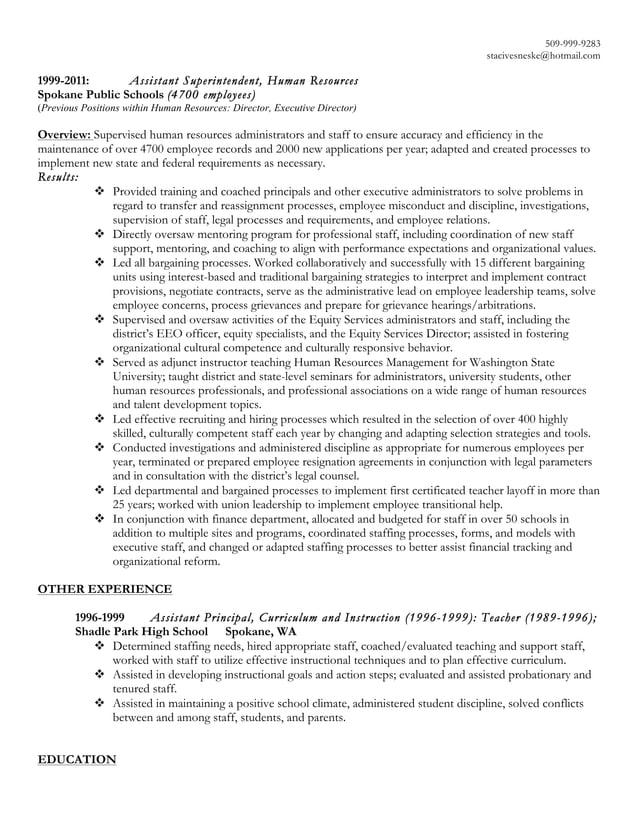 509-999-9283 stacivesneske@hotmail.com 1999-2011: Assistant Superintendent, Human Resources Spokane Public Schools (4700 e...
