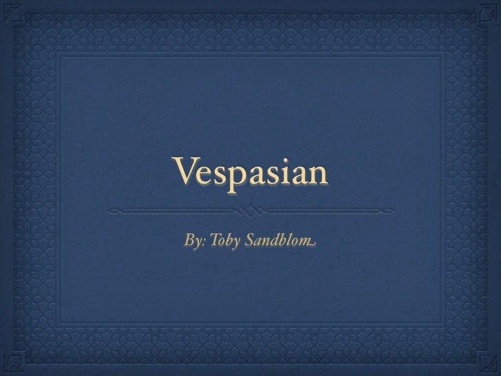 VespasianBy: Toby Sandblom