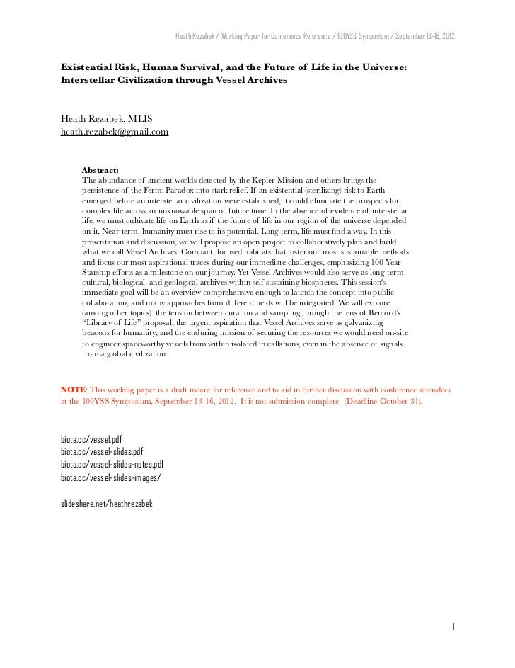 Heath Rezabek / Working Paper for Conference Reference / 100YSS Symposium / September 13-16, 2012Existential Risk, Human S...