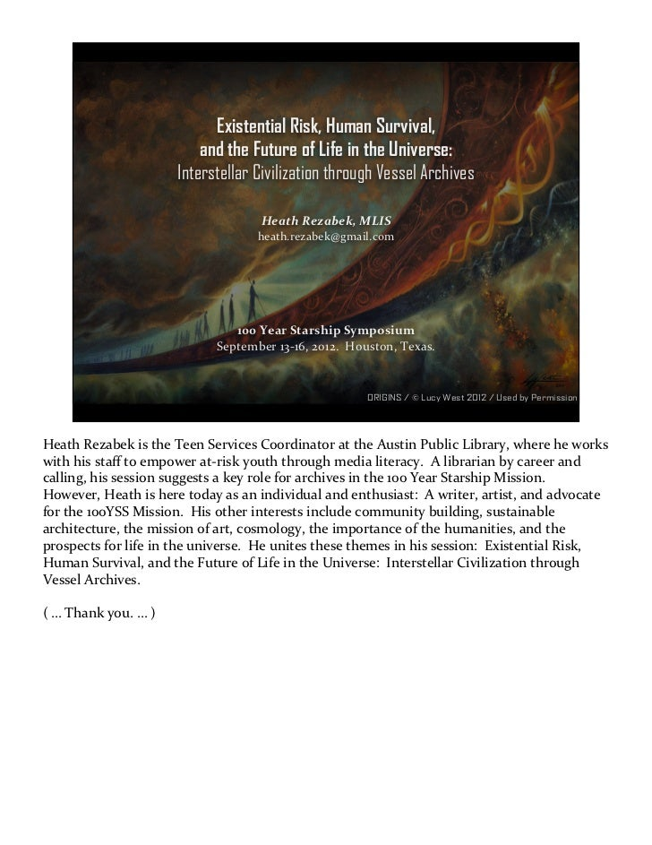 Existential Risk, Human Survival,                              and the Future of Life in the Universe:                    ...