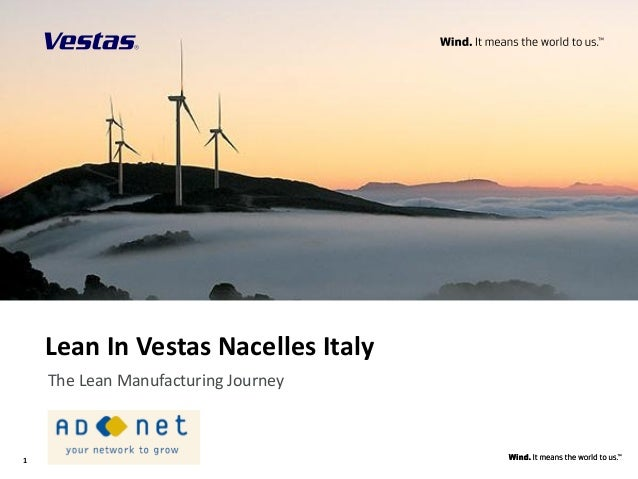 11Lean In Vestas Nacelles ItalyThe Lean Manufacturing Journey