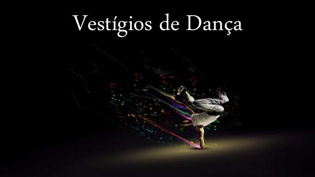 Vestígios de Dança
