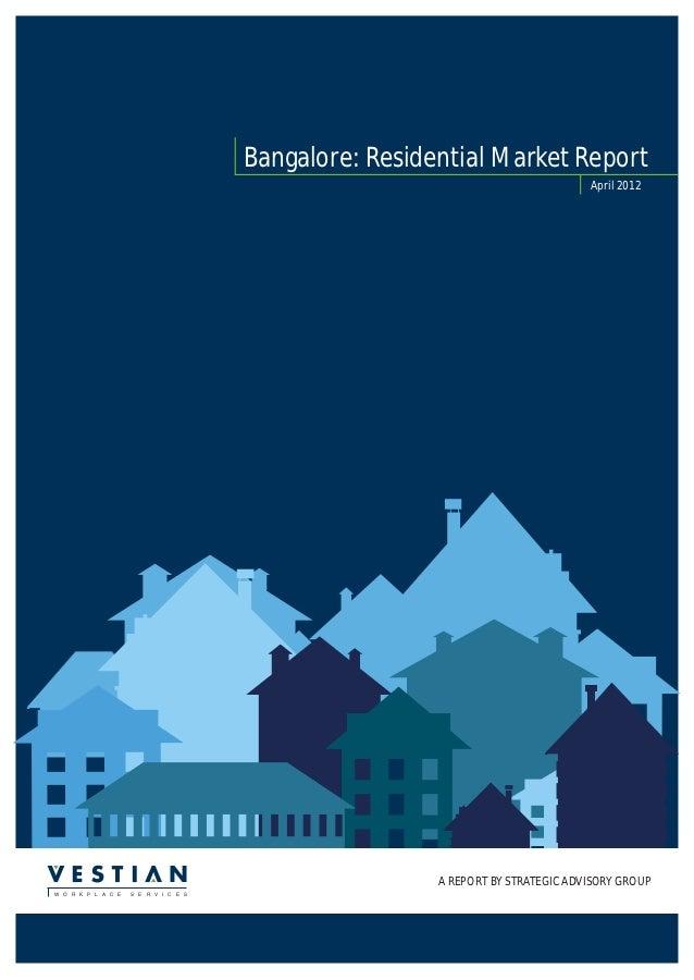 Bangalore: Residential Market Report                                                                                April ...