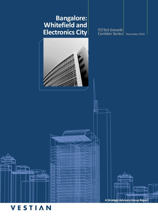 Bangalore:Whitefield and                   IT/ITeS GrowthElectronics City   Corridor Series     December 2010             ...