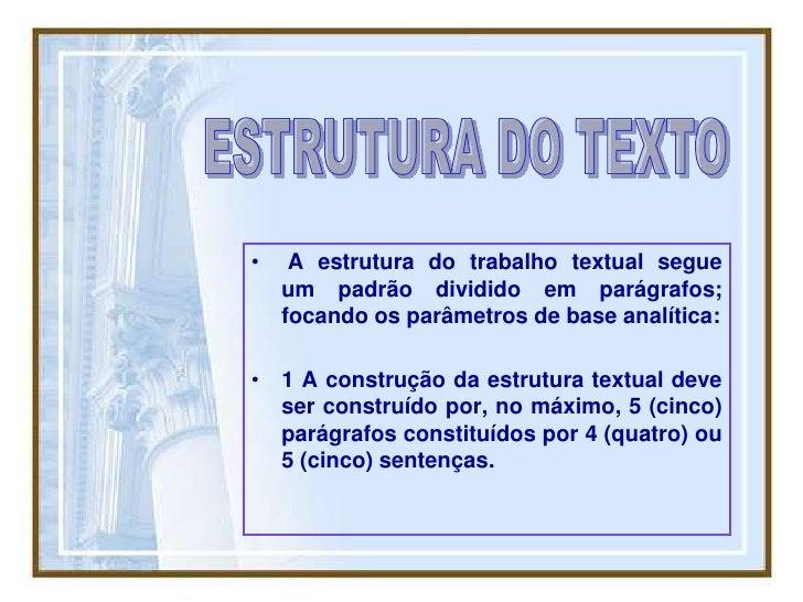 ESTRUTURA DO TEXTO<br />Quatro ou cinco sentenças<br />1_______________ 2_______________<br />3 ______________  4 ________...