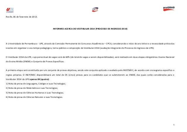 Recife, 06 de fevereiro de 2013.                                               INFORMES ACERCA DO VESTIBULAR 2014 (PROCESS...