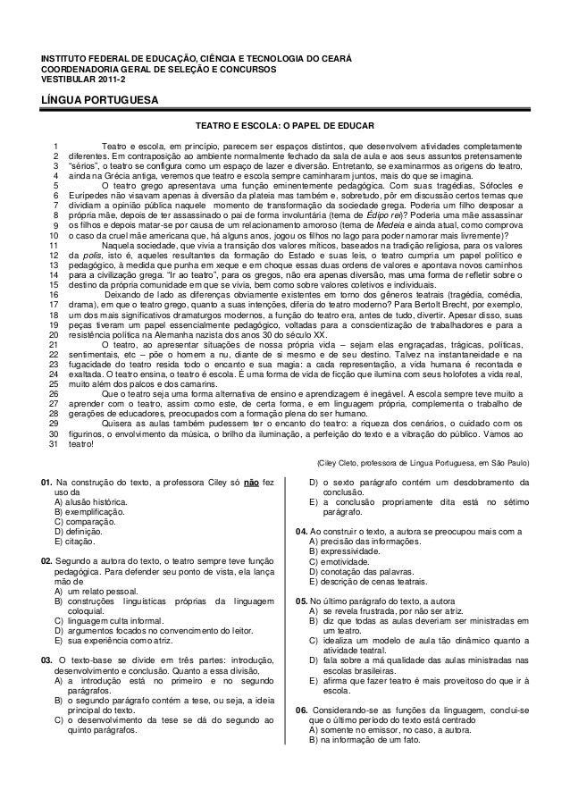 INSTITUTO FEDERAL DE EDUCAÇÃO, CIÊNCIA E TECNOLOGIA DO CEARÁCOORDENADORIA GERAL DE SELEÇÃO E CONCURSOSVESTIBULAR 2011-2LÍN...