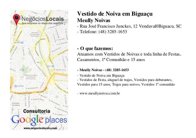 Vestido de Noiva em BiguaçuMeully Noivas- Rua José Francisco Junckes, 12 Vendaval0Biguacu, SC- Telefone: (48) 3285-1653- O...