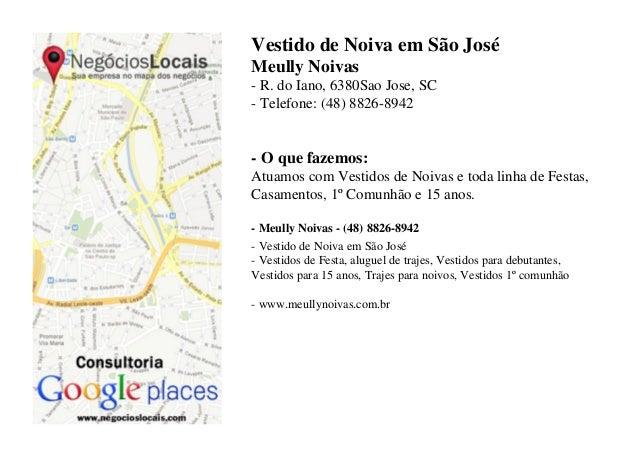 Vestido de Noiva em São JoséMeully Noivas- R. do Iano, 6380Sao Jose, SC- Telefone: (48) 8826-8942- O que fazemos:Atuamos c...