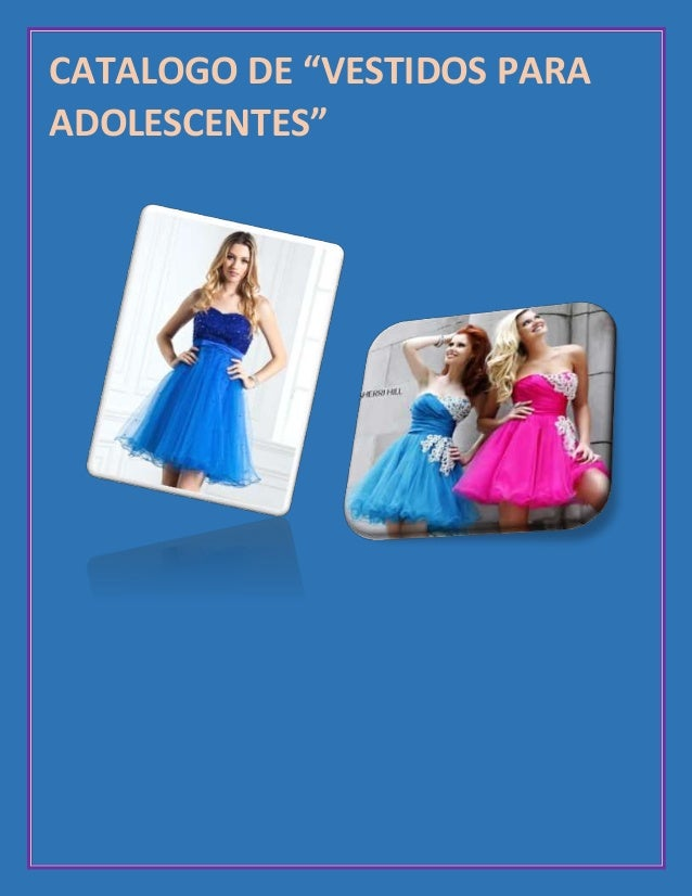 "CATALOGO DE ""VESTIDOS PARA ADOLESCENTES"""