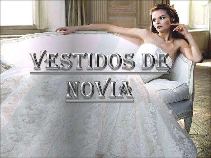 VESTIDOS DE NOVIA<br />