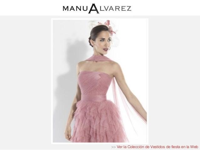 4ec40ee24 Coleccion vestidos de fiesta manu alvarez – Vestidos para bodas