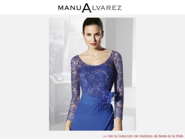 Vestidos Fiesta Manu álvarez Colección 2016