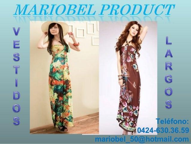 491950da4 Vestidos largos. Teléfono 0424-630.36.59mariobel 50 hotmail.com ...