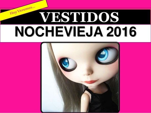 VESTIDOS NOCHEVIEJA 2016