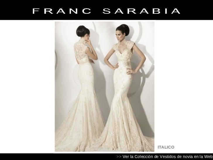 vestidos de novia 2012 | franc sarabia