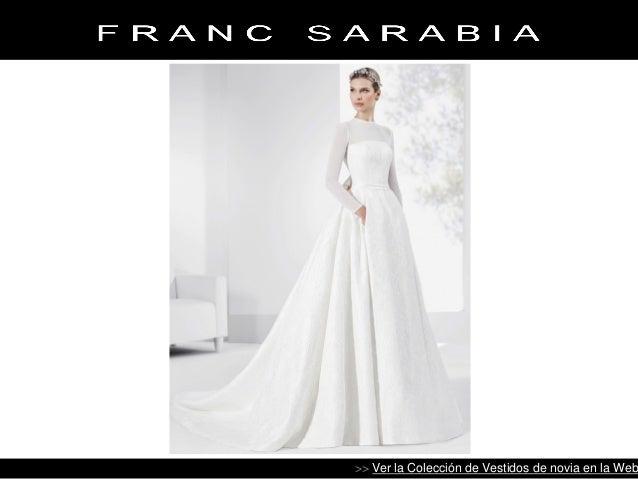 vestidos de novia - colección 2017 - franc sarabia