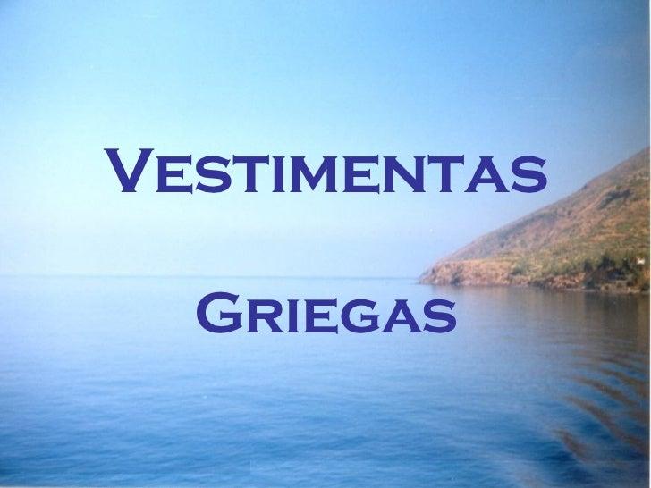 Vestimentas Griegas