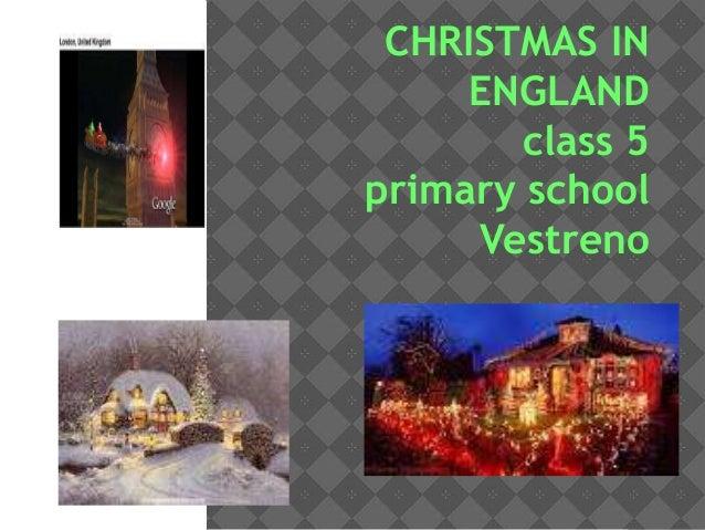 CHRISTMAS IN ENGLAND class 5 primary school Vestreno