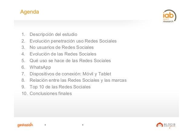2 Agenda 1. Descripción del estudio 2. Evolución penetración uso Redes Sociales 3. No usuarios de Redes Sociales 4. Ev...