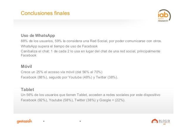 29 Uso de WhatsApp 88% de los usuarios, 59% la considera una Red Social, por poder comunicarse con otros. WhatsApp supera ...