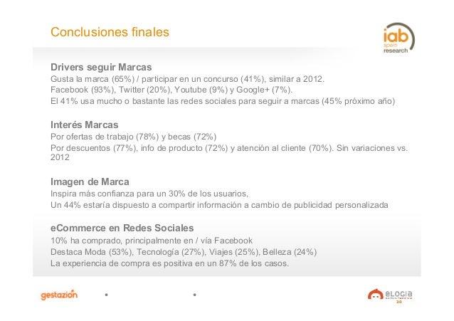 30 Drivers seguir Marcas Gusta la marca (65%) / participar en un concurso (41%), similar a 2012. Facebook (93%), Twitter (...