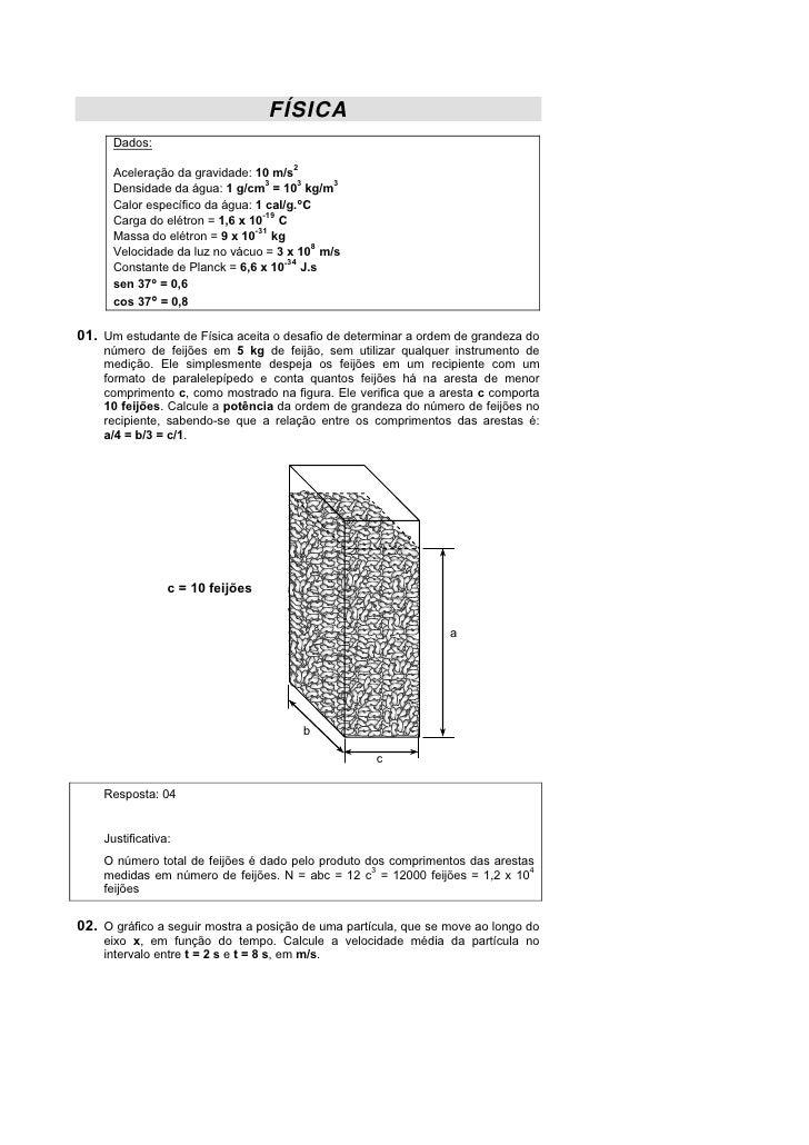 FÍSICA      Dados:                                     2      Aceleração da gravidade: 10 m/s                             ...
