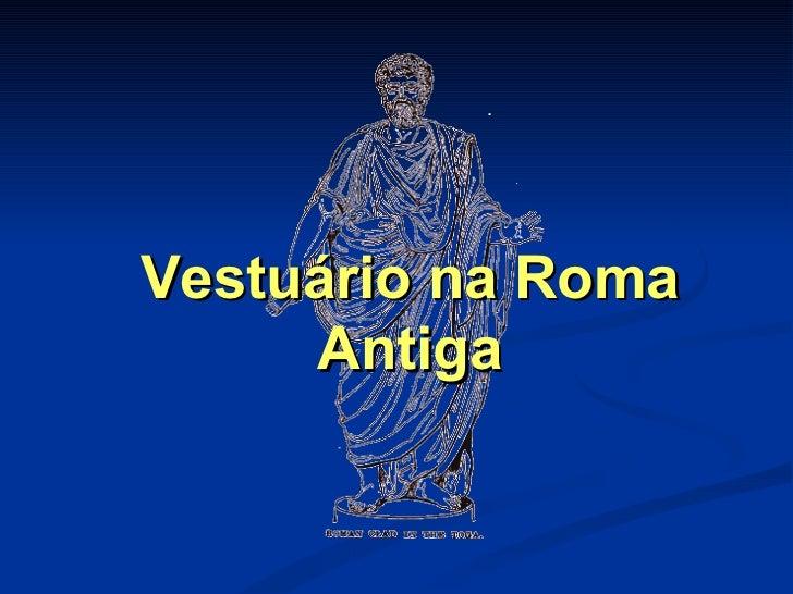 Vestuário na Roma Antiga