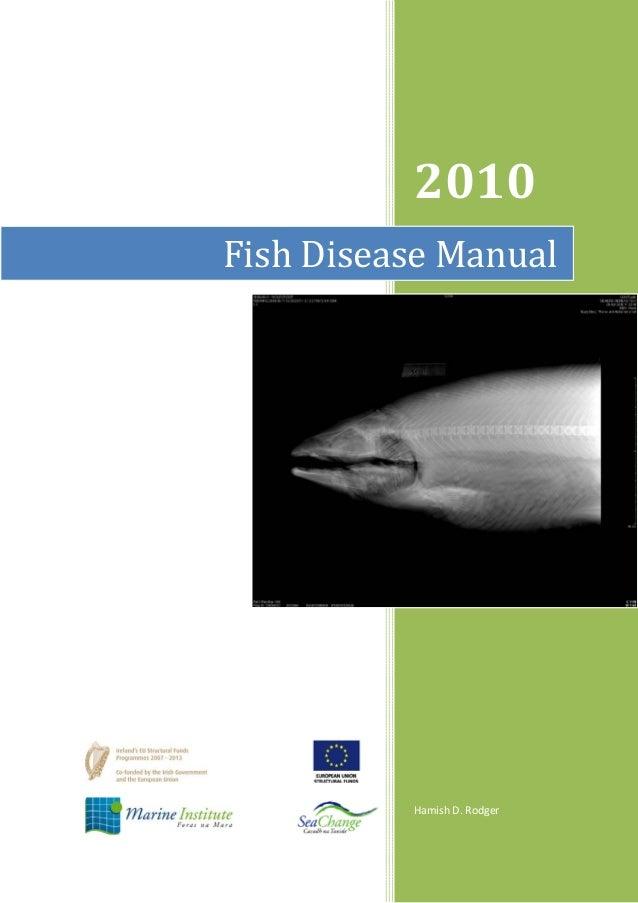 2010 Hamish D. Rodger Fish Disease Manual