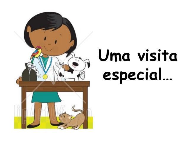 Uma visita especial…