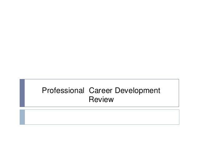 Professional Career Development Review