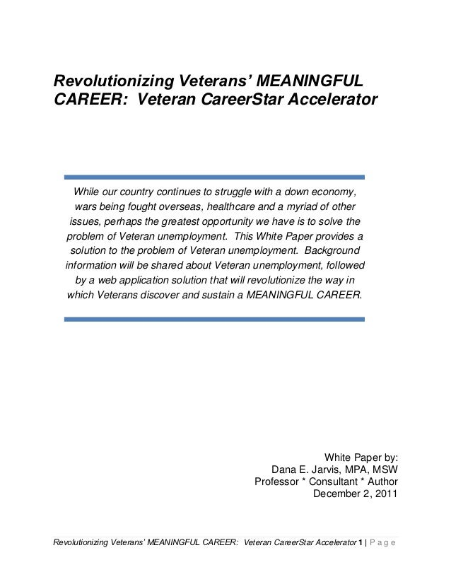Revolutionizing Veterans' MEANINGFULCAREER: Veteran CareerStar Accelerator      While our country continues to struggle wi...