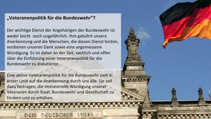 """""""Veteranenpolitik für die Bundeswehr""""?Der wichtige Dienst der Angehörigen der Bundeswehr istweder leicht noch ungefährlich..."""