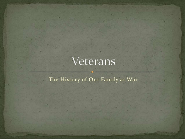 The History of Our Family at War