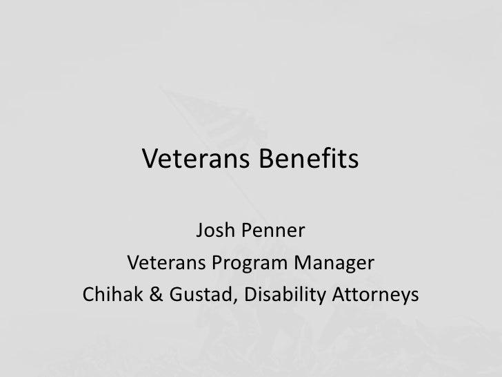 Veterans Benefits           Josh Penner    Veterans Program ManagerChihak & Gustad, Disability Attorneys