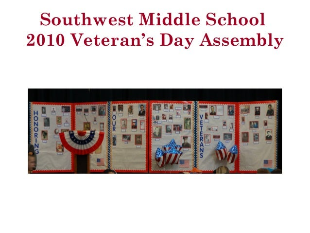 Southwest Middle School 2010 Veteran's Day Assembly