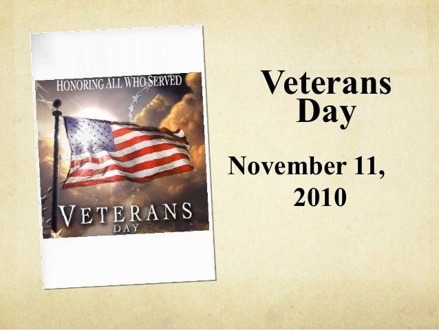 Veterans Day November 11, 2010