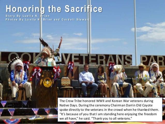 Honoring the Sacrifice S t o r y B y L u e l l a N . B r i e n P h o t o e B y L u e l l a N . B r i e n a n d C o r d e l...
