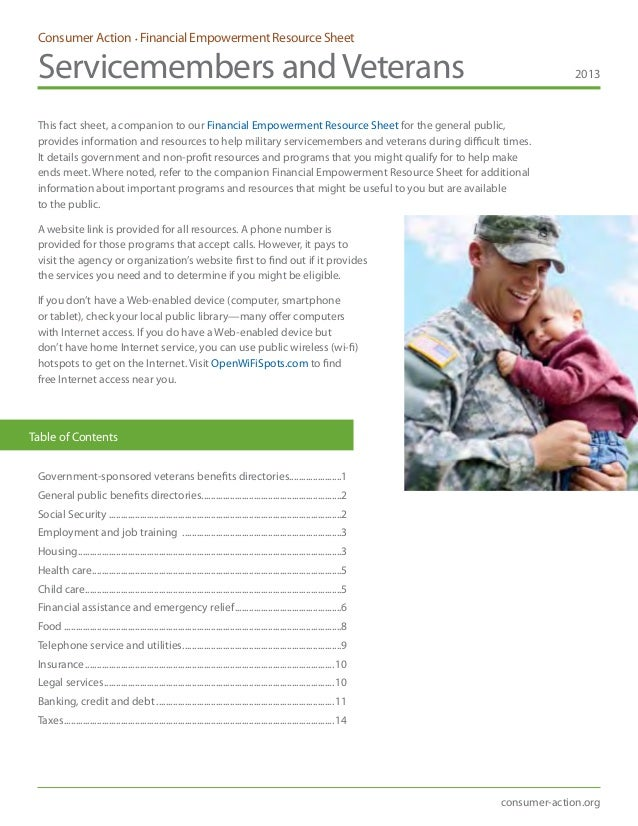 Consumer Action • Financial Empowerment Resource Sheet Servicemembers andVeterans 2013 consumer-action.org This fact sheet...