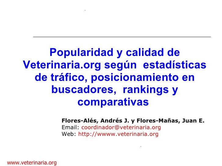 Popularidad y calidad de Veterinaria.org según  estadísticas de tráfico, posicionamiento en buscadores,  rankings y compar...