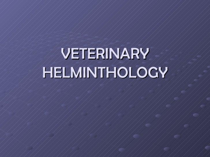 VETERINARY HELMINTHOLOGY