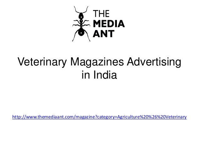 Veterinary Magazines Advertising in India http://www.themediaant.com/magazine?category=Agriculture%20%26%20Veterinary