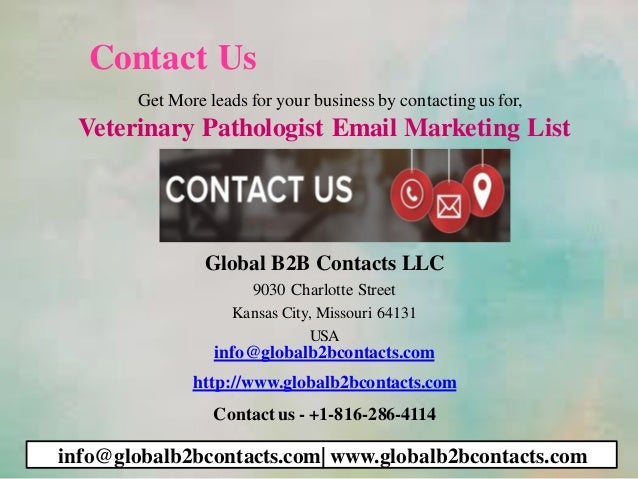 Contact Us Get More leads for your business by contactingus for, Veterinary Pathologist Email Marketing List Global B2B Co...