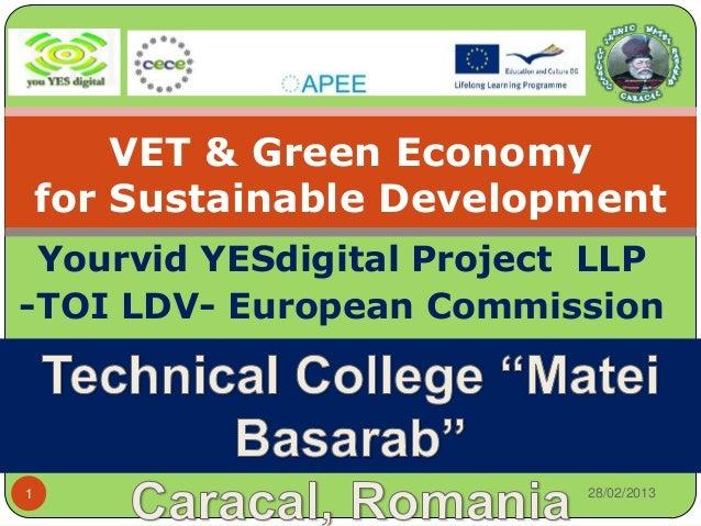 VET & Green Economy    for Sustainable Development Yourvid YESdigital Project LLP-TOI LDV- European Commission1           ...