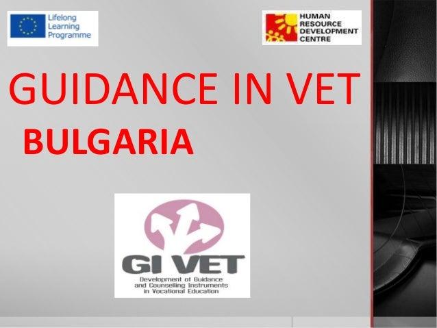 GUIDANCE IN VETBULGARIA
