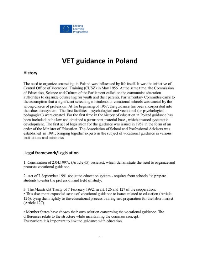 VET guidance in PolandHistoryThe need to organize counseling in Poland was influenced by life itself. It was the initiativ...