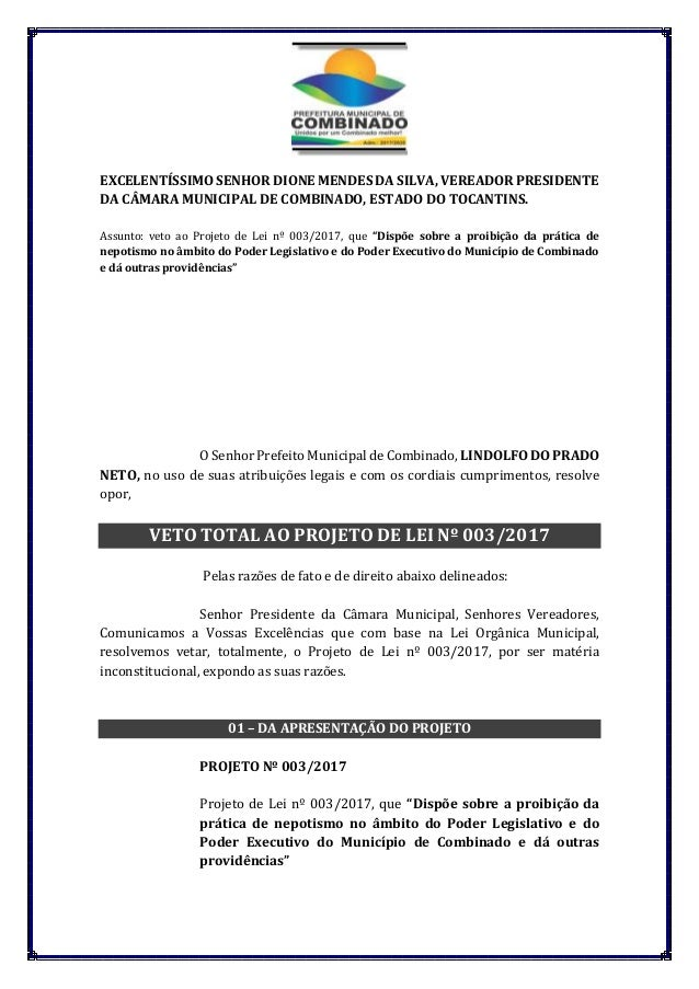 EXCELENTÍSSIMO SENHOR DIONE MENDES DA SILVA, VEREADOR PRESIDENTE DA CÂMARA MUNICIPAL DE COMBINADO, ESTADO DO TOCANTINS. As...