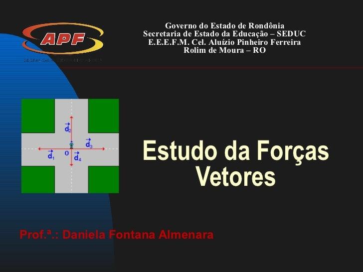 Governo do Estado de Rondônia                     Secretaria de Estado da Educação – SEDUC                      E.E.E.F.M....