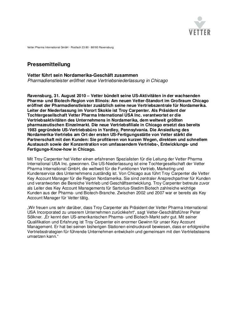 Vetter Pharma International GmbH · Postfach 23 80 · 88193 RavensburgPressemitteilungVetter führt sein Nordamerika-Geschäft...